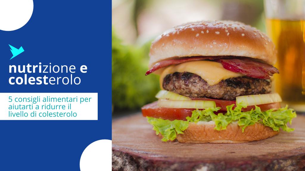 5 consigli alimentari per aiutarti a ridurre il livello di colesterolo